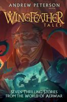 Wingfeather talesxv, 360 pages : illustrations ; 24 cm.