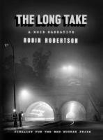 The Long Take: A Noir Narrative