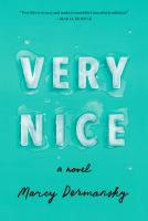 Very nice : a novel