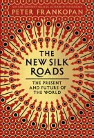The New Silk Roads