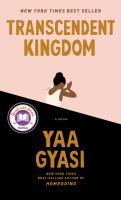 Transcendent Kingdom by Yaa Gyasi (book cover)