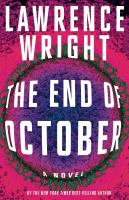 The end of October : a novel