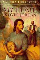 My Home Is Over Jordan