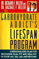 The Carbohydrate Addict's Life Span Program