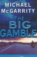 The Big Gamble
