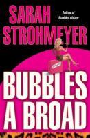 Bubbles A Broad