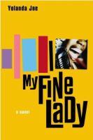 My Fine Lady / Yolanda Joe