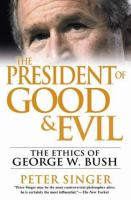 The President of Good & Evil