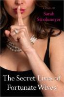 The Secret Lives of Fortunate Wives