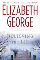Believing the lie : an Inspector Lynley novel