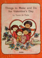 Things to Make and Do for Valentine's Day
