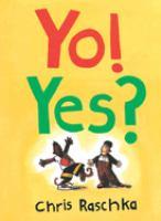 Yo! Yes?