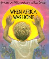 When Africa Was Home