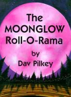 The Moonglow Roll-o-rama