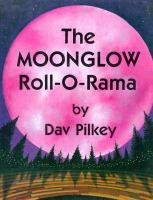 The Moonglow Roll-o-Rama