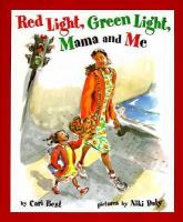 Red Light, Green Light, Mama and Me