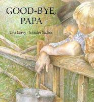 Good-bye, Papa
