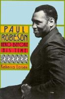 Paul Robeson, Hero Before His Time