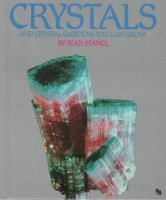 Crystals and Crystal Gardens You Can Grow