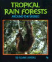 Tropical Rain Forests Around the World