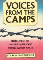Voices from the camps : internment of Japanese Americans during World War II