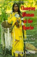Changing Woman of the Apache