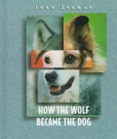 How the Wolf Became the Dog
