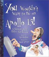 You Wouldn't Want to Be on Apollo 13!