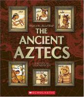 The Ancient Aztecs
