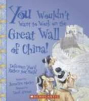 You Wouldn't Want to Work on the Great Wall of China!