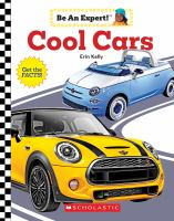Cool Cars (Be An Expert!) (Library Edition) (Library)