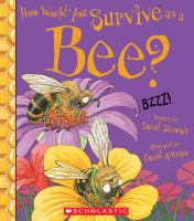 How would you survive as a bee?