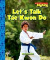 Let's Talk Tae Kwon Do