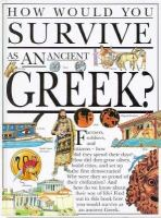 How Would You Survive as An Ancient Greek?