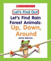 Let's Find Rain Forest Animals