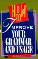 How To Improve Your Grammar And Usage