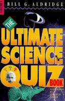 The Ultimate Science Quiz Book