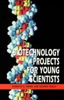 Biotechnology Projects for Young Scientists