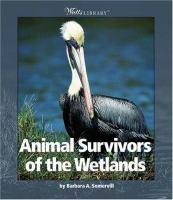 Animal Survivors of the Wetlands