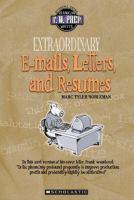 Extraordinary E-mails, Letters, and Résumés