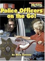 Police Officers on the Go!