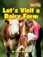 Let's Visit A Dairy Farm