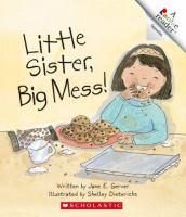 Little Sister, Big Mess!