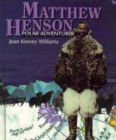 Matthew Henson, Polar Adventurer