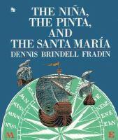 The Nina, the Pinta, and the Santa Maria