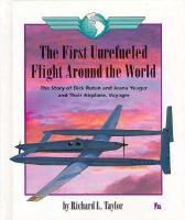 The First Unrefueled Flight Around the World