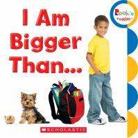 I Am Bigger Than