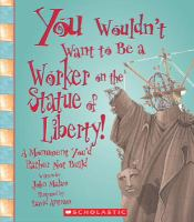 You Wouldn't Want to Be A Worker on the Statue of Liberty