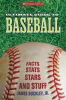Ultimate Guide to Baseball