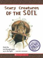 Scary Creatures of the Soil